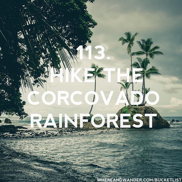 #113 on the #bucketlist. Hike the #Corcovado #rainforest in #costarica.…