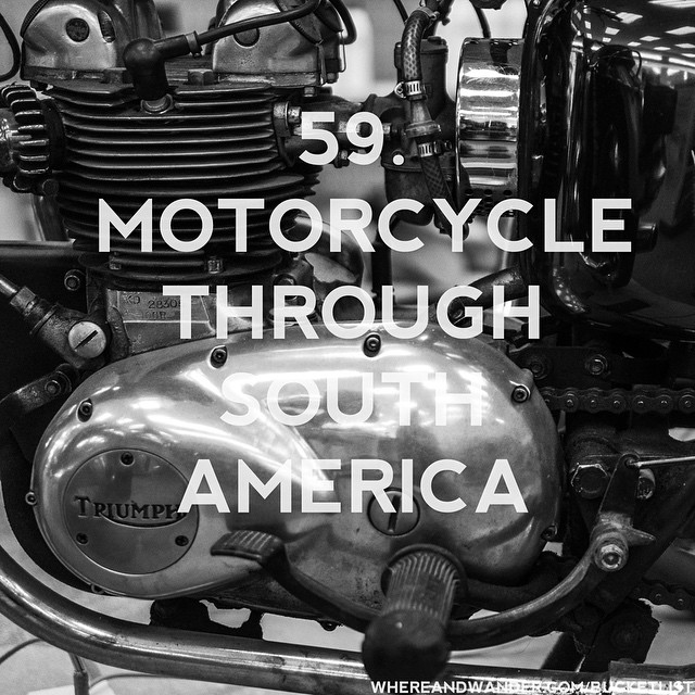 #59 on the #bucketlist. #motorcycle through #southamerica. #adventure #addicted #travel…