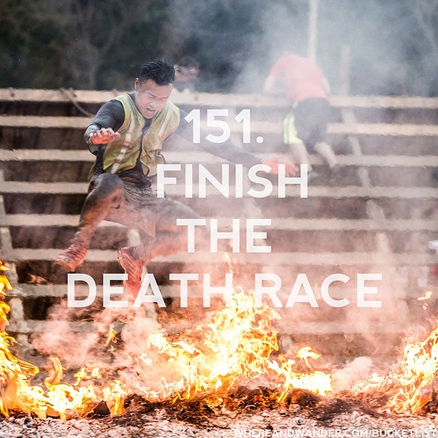 #151 on the #bucketlist is to finish the #DeathRace. You…
